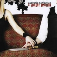 aesthetic perfection - a violent emotion