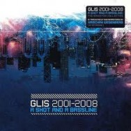 glis - a shot and a bassline