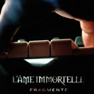 l'ame immortelle - elektronische fragmente